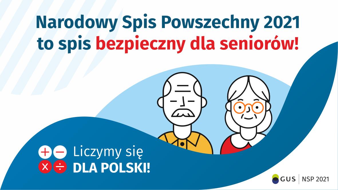 Narodowy Spis Powszechny 2021 to spis bezpieczny dla seniorów!